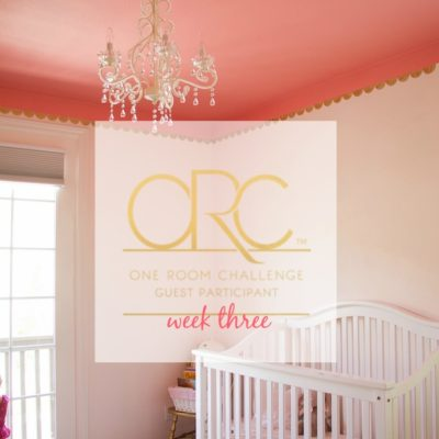 Toddler Room Update {One Room Challenge, Week 3}